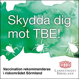 Skydda dig mot TBE! Vaccination rekommenderas i riskområdet Sörmland / Landstinget Sörmland